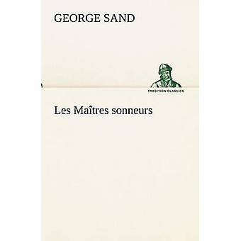 Les Matres sonneurs by Sand & George
