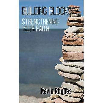 Building Blocks by Rhodes & Kevin W.
