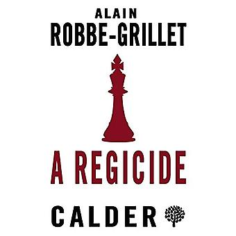 A Regicide by Alain Robbe-Grillet - 9780714548593 Book