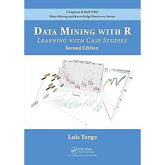 Data Mining with R - Learning with Case Studies - Second Edition by Lu