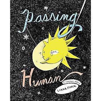 Passing for Human by Liana Finck - 9781787331204 Book