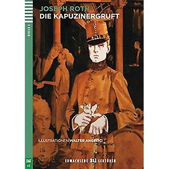 Young Adult ELI Readers - German - Die Kapuzinergruft + CD by Joseph R