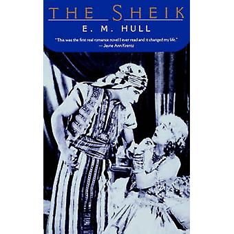 The Sheik by E. M. Hull - 9780812217636 Book