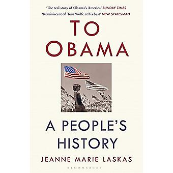 To Obama by Jeanne Marie Laskas - 9781408894507 Book