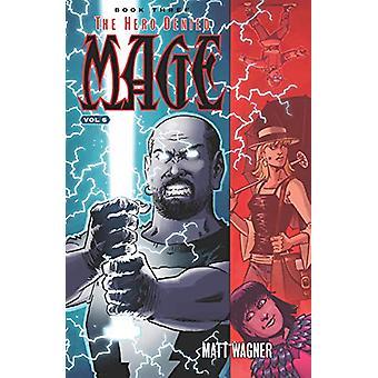 Mage Bok Tre - Helten nektet Del 2 (Volume 6) av Matt Wagner -