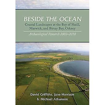 Beside the Ocean - Coastal Landscapes at the Bay of Skaill - Marwick -