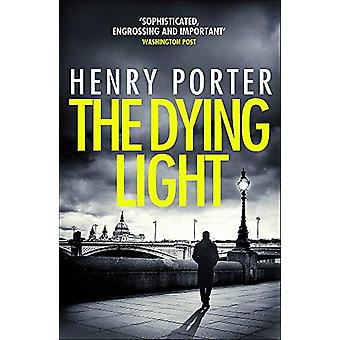 The Dying Light - Terrifyingly plausible surveillance thriller from an