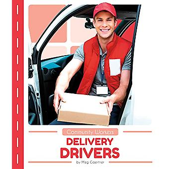 Community Workers - Delivery Drivers by Meg Gaertner - 9781635178036 B