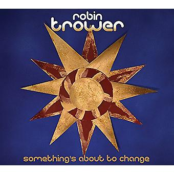 Robin Trower - Trower Robin-Somethings About to Cha [CD] USA import