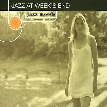 Jazz Moods - Jazz at Weeks End [CD] USA import