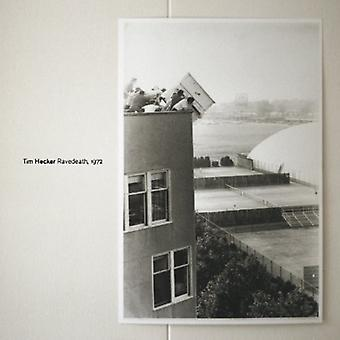 Tim Hecker - Ravedeath 1972 [Vinyl] USA import