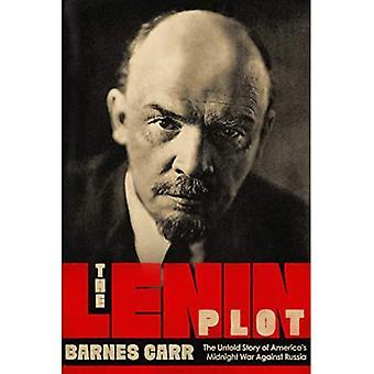 Den Lenin Plot: Den ufortalte historie om Amerika's Midnight War Against Russia
