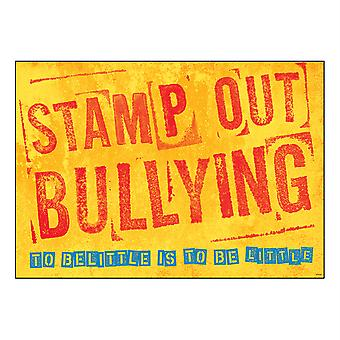"Stamp Out Bullying... Cartel de Argus, 13.375"" X 19"""