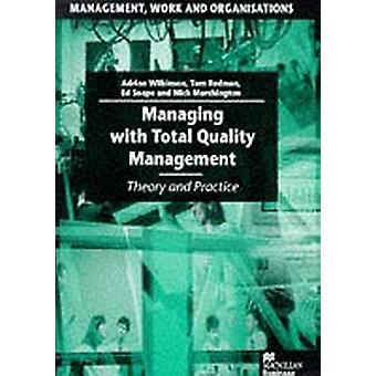 إدارة مع إدارة الجودة الشاملة -- النظرية والممارسة من قبل ادريان