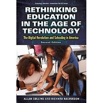 Rethinking Education in the Age of Technology by Allan CollinsRichard Halverson