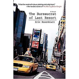 The Bureaucrat of Last Resort