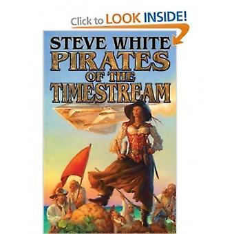 Steve Whiten Pirates of the Timestream (Paperback, 2013)