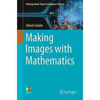 Making Images with Mathematics by Alexei Sourin
