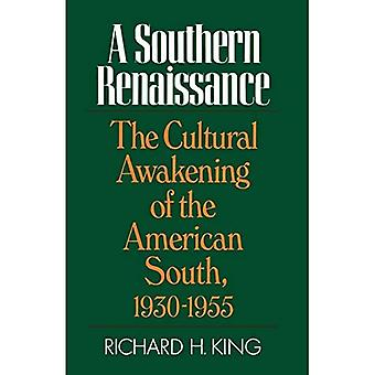 A Southern Renaissance: The Cultural Awakening of the American South, 1930-1955