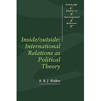 Inside/Outside: International Relations as Political Theory, Vol. 24