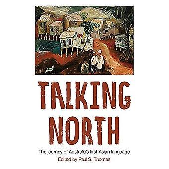 Talking North