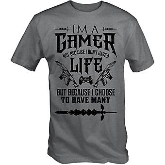 I'm a gamer t shirt 'not because i don't have a life .. i choose to have many'