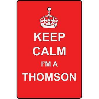 Keep Calm I'm A Thomson Car Air Freshener