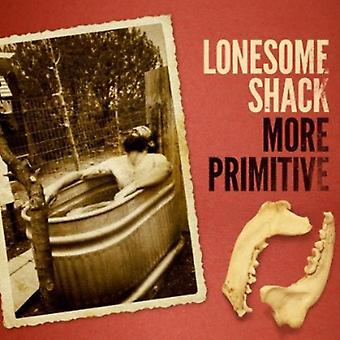 Lonesome Shack - meer primitieve [CD] USA importeren