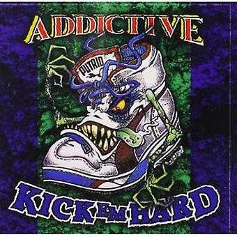 Addictive - Kick Em Hard (Rebooted Edition) [CD] USA import