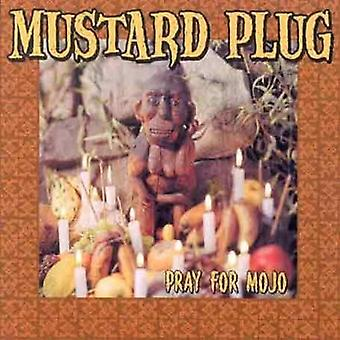 Mustard Plug - Pray for Mojo [CD] USA import