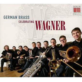 R. Wagner - German Brass Celebrating Wagner [CD] USA import