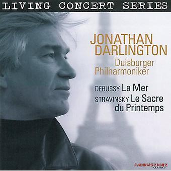 Debussy/Darlington/Duisburg Philharmonisch Orch - Debussy: La Mer; Stravinsky: Le Sacre Du Printemps [CD] USA importeren