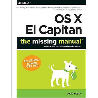 OS X El Capitan - The Missing Manual von David Pogue - 9781491917954 Bo