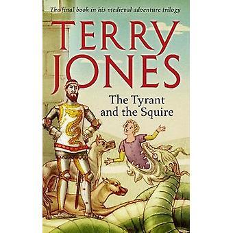 Der Tyrann und der knappe von Terry Jones - 9781783524624 Buch