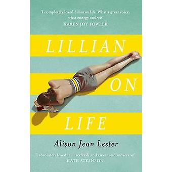 Lillian on Life by Alison Jean Lester - 9781848549524 Book