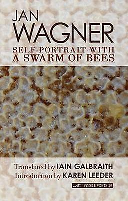 Self-Portrait with a Swarm of Bees by Jan Wagner - Iain Galbraith - K