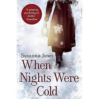 Lorsque les nuits étaient froides