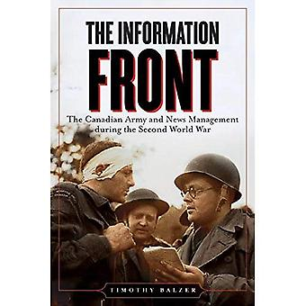 Le Front de l'Information (Studies in Canadian Military History Series)