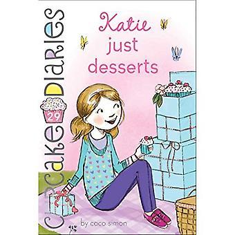 Katie enkel Desserts (Cupcake Diaries)