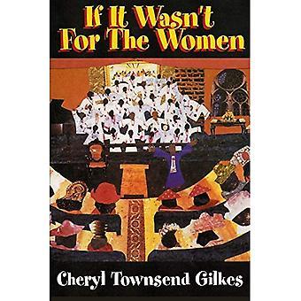 Si ce n'était pas pour les femmes: expérience des femmes noires et la Culture Womanist dans l'église et communauté