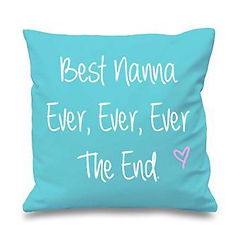 """Aqua Cushion Cover Best Nanna Ever Ever Ever The End 16"""" x 16"""""""