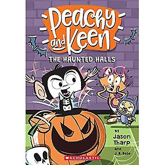 The Peachy and Keen: The Haunted Halls (Peachy and Keen)