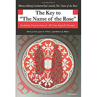 The Key to the  Name of the Rose : Including Translations of All Non-English Passages (Ann Arbor Paperbacks)