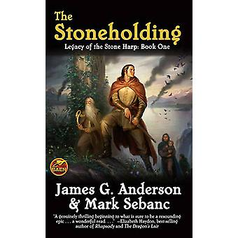 The Stoneholding - Bk. 1 - Legacy of the Stone Harp by James G. Anderso