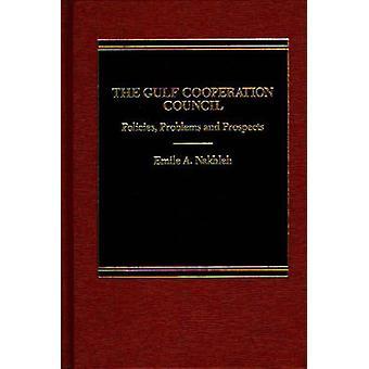De Raad samenwerkingsbeleid Golf problemen en perspectieven door Nakhleh & Emile A.