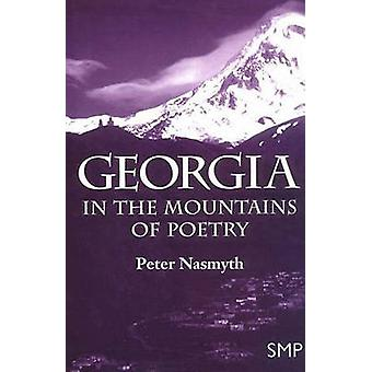 Georgia In the Mountains of Poetry by Nasmyth & Peter