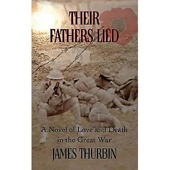 Their Fathers Lied by Thurbin & James