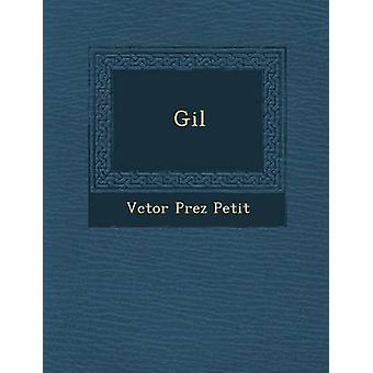 Gil af Petit & Vctor Prez