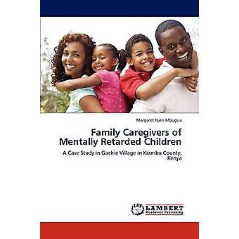 Pflegende Familienangehörige von geistig behinderten Kindern durch Torrendon & Margaret Njeri