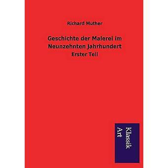 Geschichte der Malerei im Neunzehnten Jahrhundert by Muther & Richard